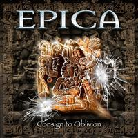 Epica - Consign To Oblivion / Expanded Edition (2015)